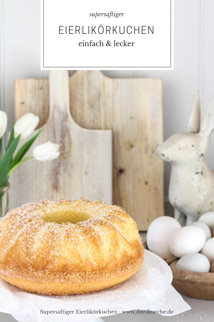 Eierlikörkuchen: supersaftig und schnell gemacht! #ostern #backen #einfach #guglhupf #eierlikör #eierlikörkuchen #osterezepte