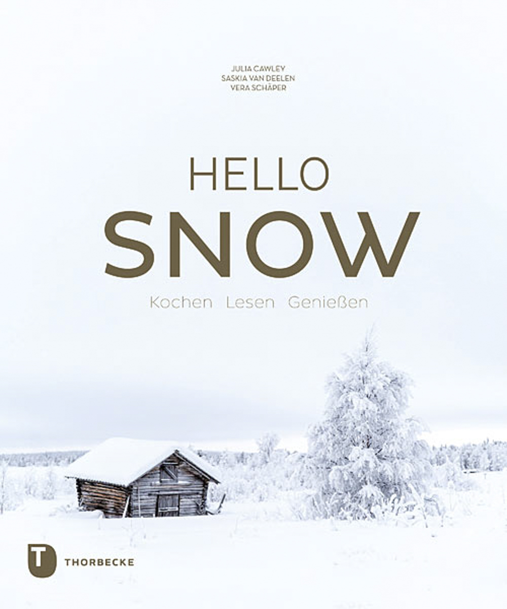 Hello Snow - Das Winterkochbuch