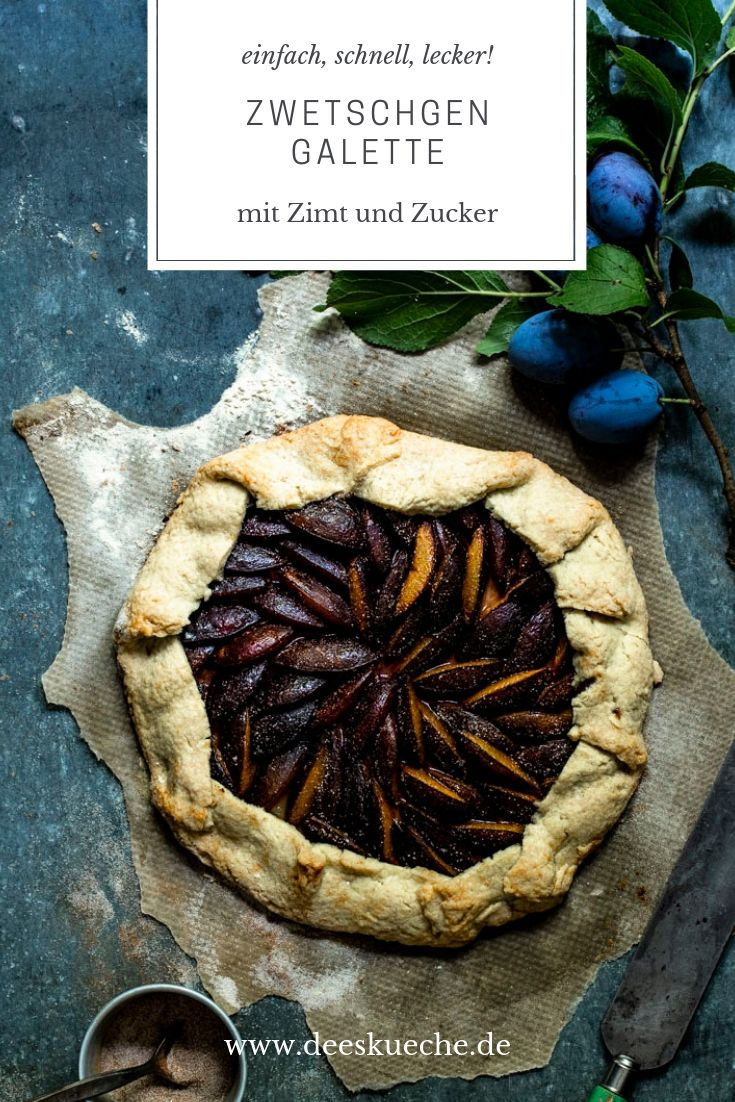 Zwetschgen-Galette mit Zimt und Zucker ganz einfach selber machen #zwetschgenkuchen #pflaumenkuchen #galette #gebäck #obstkuchen