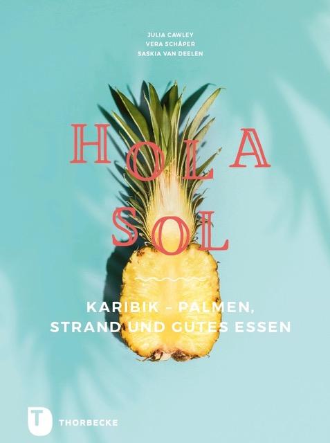 Hola Sol: Karibik, Palmen, Strand und gutes Essen