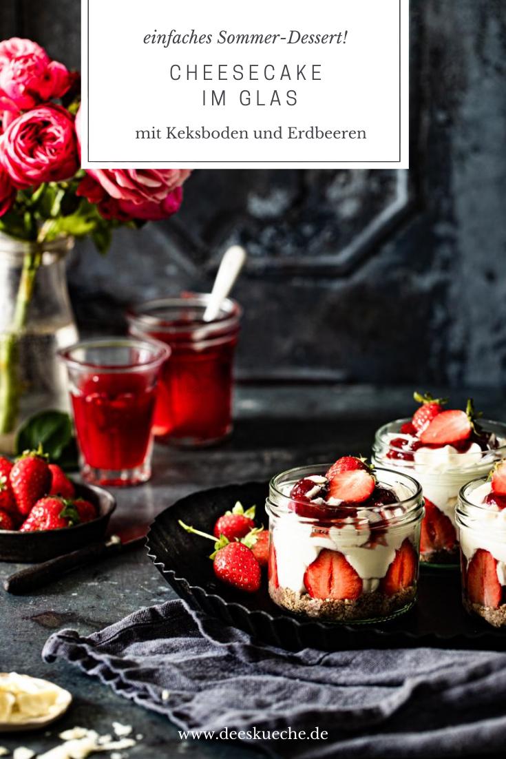 Cheesecake im Glas mit Erdbeeren #einfach #dessert #sommerdessert #erdbeerdessert