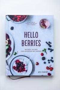 Hello Berries _Das Beeren-Kochbuch für den Sommer